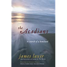 The Acadians: In Search of a Homeland (English Edition)