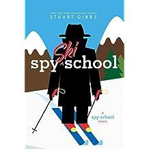 Spy Ski School (Spy School Book 4) (English Edition)