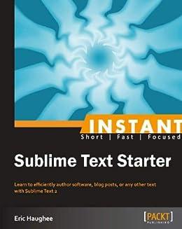 """Instant Sublime Text Starter (English Edition)"",作者:[Haughee, Eric]"
