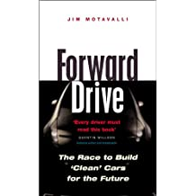 Forward Drive: The Race to Build the Clean Car of the Future (English Edition)