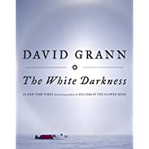 The White Darkness (English Edition)