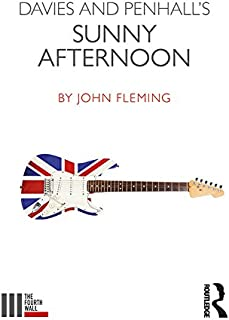 Davies and Penhall's Sunny Afternoon (The Fourth Wall) (English Edition)