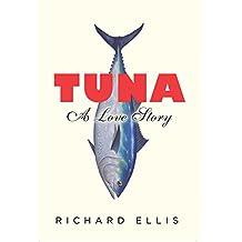 Tuna: A Love Story (English Edition)