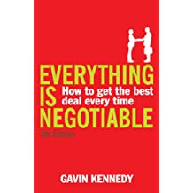 Everything is Negotiable: 4th Edition (English Edition)