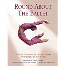 Round About the Ballet (Limelight) (English Edition)