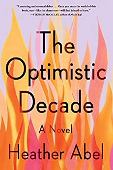 """The Optimistic Decade (English Edition)"",作者:[Abel, Heather]"