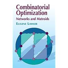 Combinatorial Optimization: Networks and Matroids (Dover Books on Mathematics) (English Edition)