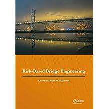 Risk-Based Bridge Engineering: Proceedings of the 10th New York City Bridge Conference, August 26-27, 2019, New York City, USA (English Edition)