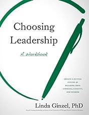 Choosing Leadership: A Workbook