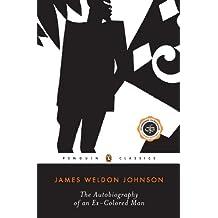 The Autobiography of an Ex-Colored Man (Penguin Twentieth Century Classics) (English Edition)