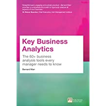 Key Business Analytics: The 60+ Business Analysis Tools Every Manager Needs To Know (English Edition)