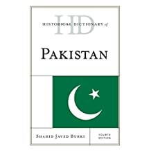 Historical Dictionary of Pakistan (Historical Dictionaries of Asia, Oceania, and the Middle East) (English Edition)