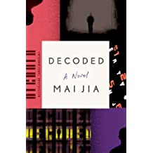 Decoded: A Novel (English Edition)