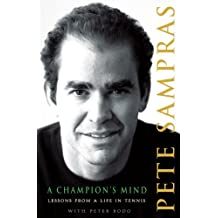 A Champion's Mind: Lessons from a Life in Tennis (English Edition)