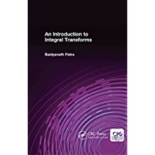 An Introduction to Integral Transforms (English Edition)