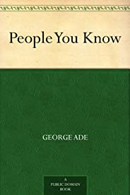 People You Know (免費公版書) (English Edition)