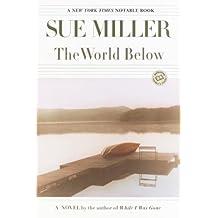 The World Below: A Novel (Ballantine Reader's Circle) (English Edition)