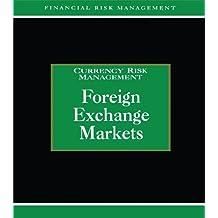 Foreign Exchange Markets (Glenlake Series in Risk Management) (English Edition)
