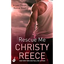 Rescue Me: Last Chance Rescue Book 1 (English Edition)
