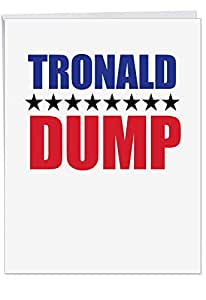 J4040BDG Jumbo Funny Birthday Card: Tronald Dump With Envelope (Extra Large Version: 8.5'' x 11'')