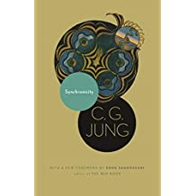 Synchronicity: An Acausal Connecting Principle. (From Vol. 8. of the Collected Works of C. G. Jung) (Bollingen Series XX: The Collected Works of C. G. Jung, Volume 8) (English Edition)