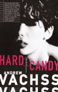 """Hard Candy (Burke Series Book 4) (English Edition)"",作者:[Vachss, Andrew]"
