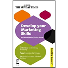 Develop Your Marketing Skills (Creating Success Book 12) (English Edition)