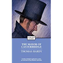 The Mayor of Casterbridge (Enriched Classics) (English Edition)