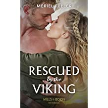 Rescued By The Viking (Mills & Boon Historical) (English Edition)