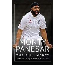 Monty Panesar: The Full Monty (English Edition)