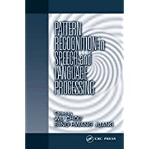 Pattern Recognition in Speech and Language Processing (Electrical Engineering & Applied Signal Processing Series) (English Edition)
