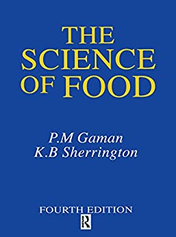 """""""Science of Food: Introduction to Food Science, Nutrition and Microbiology (English Edition)"""",作者:[K. B. Sherrington, P. M. Gaman]"""