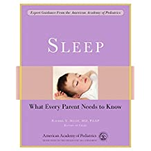 Sleep: What Every Parent Needs to Know (English Edition)