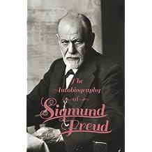Autobiography - Sigmund Freud (English Edition)