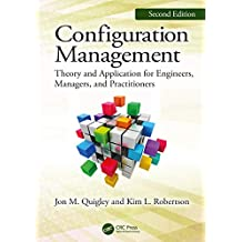 Configuration Management, Second Edition: Theory and Application for Engineers, Managers, and Practitioners (English Edition)