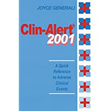 Clin-Alert 2001: A Quick Reference to Adverse Clinical Events (English Edition)