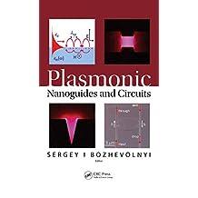 Plasmonic Nanoguides and Circuits (English Edition)