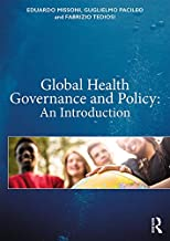 Global Health Governance and Policy: An Introduction (English Edition)