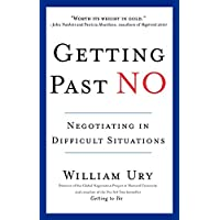 Getting Past No: Negotiating in Difficult Situations (English Edition)