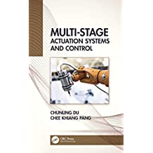 Multi-Stage Actuation Systems and Control (English Edition)
