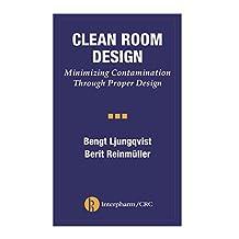 Clean Room Design: Minimizing Contamination Through Proper Design (English Edition)