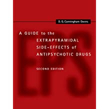 A Guide to the Extrapyramidal Side-Effects of Antipsychotic Drugs (English Edition)