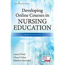 Developing Online Courses in Nursing Education, Fourth Edition (English Edition)
