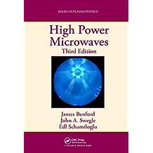 High Power Microwaves (Series in Plasma Physics) (English Edition)