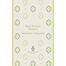 Barchester Towers (Chronicles of Barsetshire Book 2) (English Edition)
