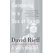 Swimming in a Sea of Death: A Son's Memoir (English Edition)