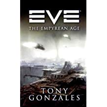 EVE: The Empyrean Age (EVE Series) (English Edition)