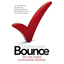 Bounce: The Myth of Talent and the Power of Practice (English Edition)