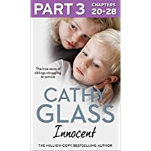 Innocent: Part 3 of 3: The True Story of Siblings Struggling to Survive (English Edition)