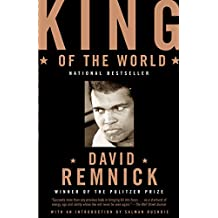 King of the World: Muhammed Ali and the Rise of an American Hero (English Edition)